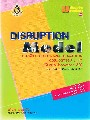 DISRUPTION MODEL  3 