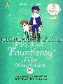 เจ้าน้อย ฟอนเติลรอย : Little Lord Fauntleroy