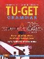 TU-GET GRAMMAR: THE BEST TEST PREPARATION FOR TU-GET (ภาษาอังกฤษเข้ามหาวิทยาลัยธ