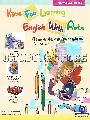 เรียนภาษาอังกฤษให้สนุกกับศิลปะ (HAVE FUN LEARNING ENGLISH WITH ARTS)