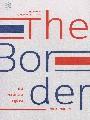 The Border: คน พรมแดน รัฐชาติ