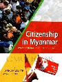 Citizenship in Myanmar wats of Bing in and from Burma