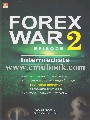 FOREX WAR EPISODE 2 INTERMEDIATE