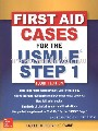 FIRST AID CASES FOR THE USMLE STEP 1, 4E