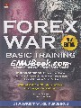 Forex War Basic Training