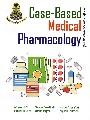 Case-Based Medical Phamacology กรณีศึกษาเภสัชวิทยางการแพทย์